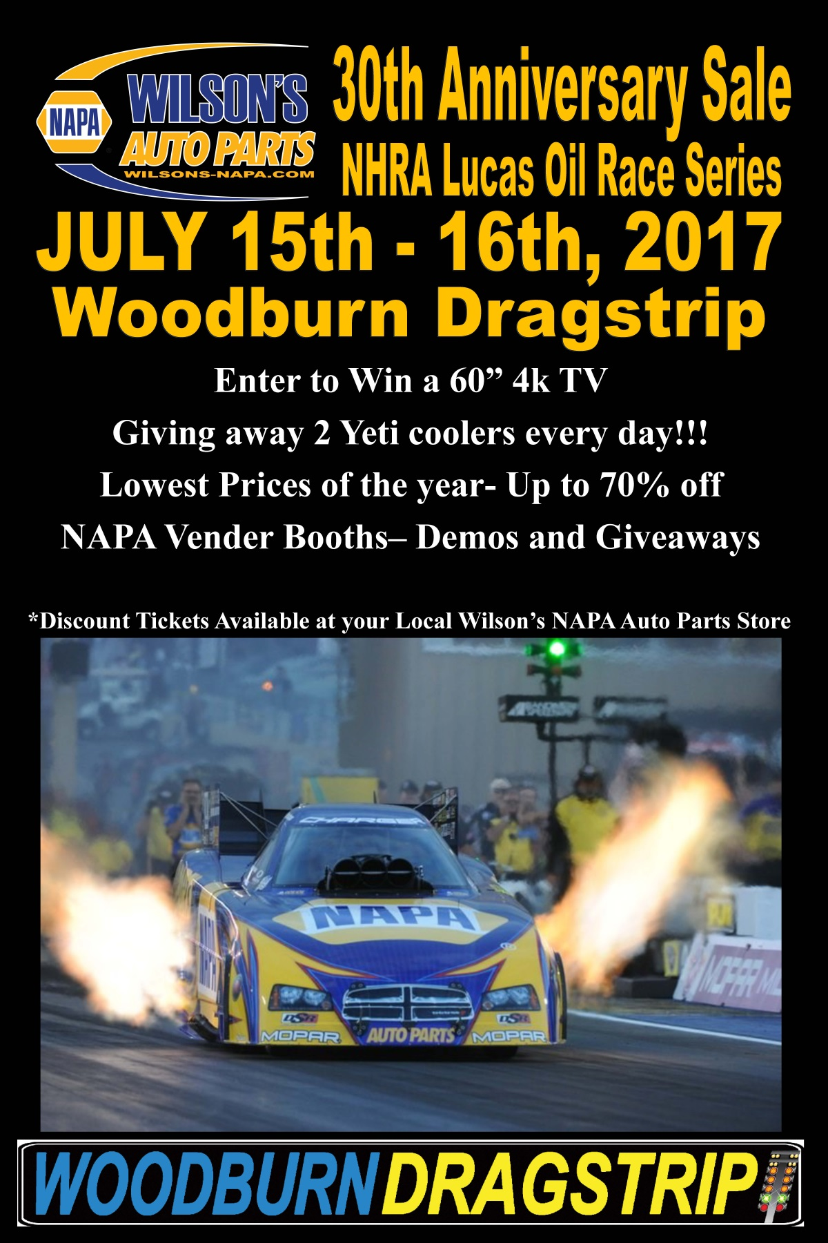 *discount tickets available at your local wilson's napa auto parts store